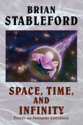 Space, Time, and Infinity av Brian, Stableford (Innbundet)