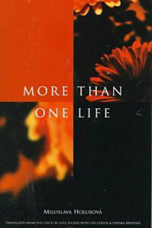 More Than One Life av Miloslava Holubovaa, Alex Zucker, Lyn Coffin og Zdenka Brodskaa (Innbundet)