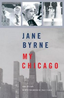 My Chicago av Jane Byrne (Heftet)