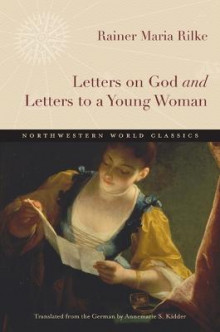 Letters on God and Letters to a Young Woman av Rainer Rilke (Heftet)
