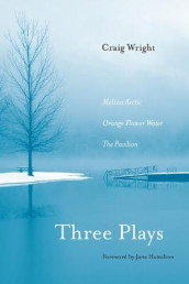 Three Plays av Craig Wright (Heftet)
