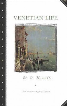 Venetian Life av William D. Howells (Heftet)