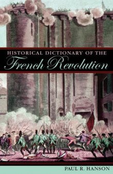 Historical Dictionary of the French Revolution av Paul R. Hanson (Innbundet)