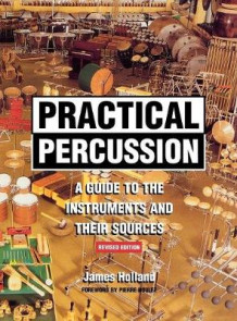Practical Percussion av James Holland (Innbundet)