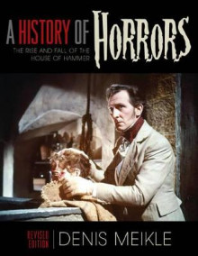 A History of Horrors av Denis Meikle (Heftet)