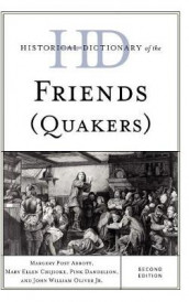 Historical Dictionary of the Friends (Quakers) av Margery Post Abbott, Mary Ellen Chijioke, Pink Dandelion og John William Oliver (Innbundet)