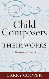 Child Composers and Their Works av Barry Cooper (Innbundet)