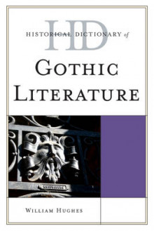 Historical Dictionary of Gothic Literature av William Hughes (Innbundet)