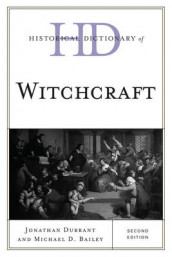 Historical Dictionary of Witchcraft av Michael D. Bailey og Jonathan Durrant (Innbundet)