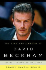 Omslag - The Life and Career of David Beckham
