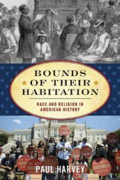 Bounds of Their Habitation av Paul Harvey (Heftet)