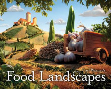 Carl Warner's Food Landscapes av Carl Warner (Innbundet)