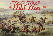 Wild West: 365 Days av Michael Wallis (Innbundet)