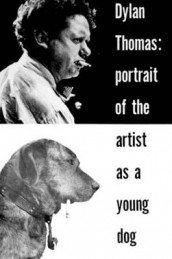 Portrait of the Artist as a Young Dog av Dylan Thomas (Heftet)