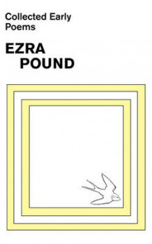 Collected Early Poems of Ezra Pound av Ezra Pound (Heftet)