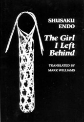 The Girl I Left Behind av Shusaku Endo og Mark Williams (Innbundet)