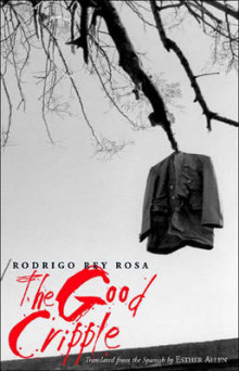 The Good Cripple av Rodrigo Rey Rosa (Heftet)