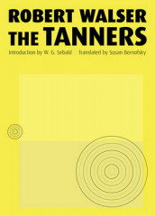 The Tanners av Robert Walser (Heftet)