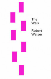 The Walk av Robert Walser (Heftet)