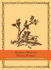 Thirty Poems av Robert Walser (Innbundet)