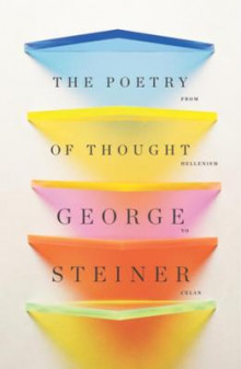 The Poetry of Thought av George Steiner (Heftet)