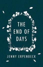 The End of Days av Jenny Erpenbeck (Innbundet)
