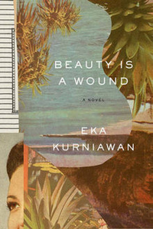 Beauty is a Wound av Eka Kurniawan (Heftet)