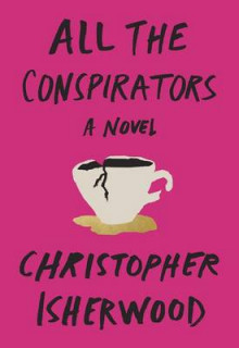 All the Conspirators av Christopher Isherwood (Heftet)