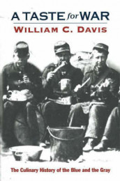 A Taste for War av William C. Davis (Innbundet)