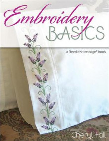 Embroidery Basics av Cheryl Fall (Heftet)