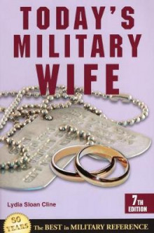 Today's Military Wife av Lydia Sloan Cline (Heftet)