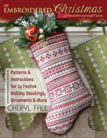 An Embroidered Christmas av Cheryl Fall (Heftet)