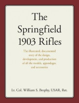 Omslag - The Springfield 1903 Rifles