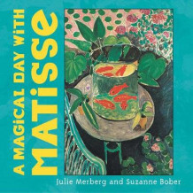 A Magical Day with Matisse av Julie Merberg og Suzanne Bober (Pappbok)