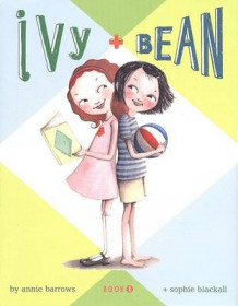 Ivy and Bean av Annie Barrows (Innbundet)