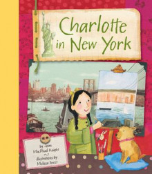Charlotte in New York av Joan Knight og Joan MacPhail Knight (Innbundet)