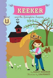 Keeker and the Springtime Surprise: Bk. 4 av Hadley Higginson og Lisa Perrett (Heftet)