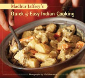 Madhur Jaffrey's Quick & Easy Indian Cooking av Madhur Jaffrey (Heftet)