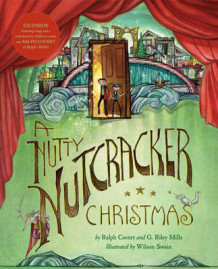 A Nutty Nutcracker Christmas av Ralph Covert og G. Riley Mills (Innbundet)