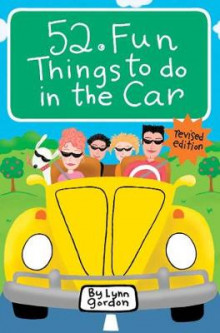 52 Fun Things to Do in the Car av Lynn Gordon (Dagbok)