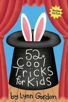 Cool Tricks for Kids av Lynn Gordon (Dagbok)