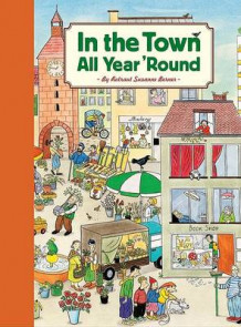 In the Town All Year 'Round av Rotraut Suzanne Berner (Innbundet)