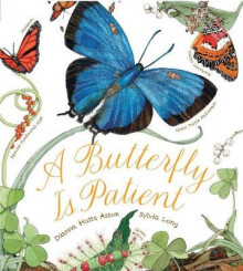 Butterfly Is Patient av Dianna Hutts Aston (Innbundet)