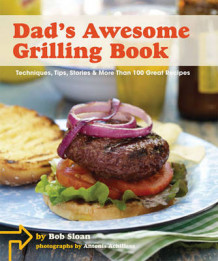 Dad's Awesome Grilling Book av Bob Sloan (Innbundet)