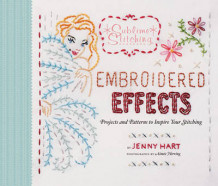 Embroidered Effects av Jenny Hart (Innbundet)