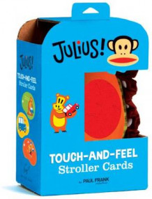 Julius Touch-and-Feel Stroller Cards av Paul Frank (Eksperimentell innbinding)