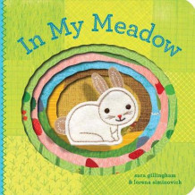 In My Meadow av Sara Gillingham og Lorena Siminovich (Pappbok)