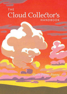 The Cloud Collector's Handbook av Gavin Pretor-Pinney (Innbundet)