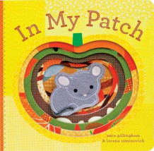 In My Patch av Sara Gillingham (Innbundet)