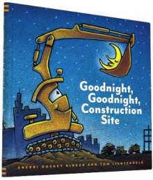 Goodnight, Goodnight, Construction Site av Sherri Duskey Rinker og Tom Lichtenheld (Innbundet)